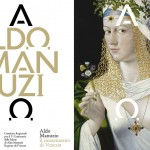 Aldo Manuzio. Il rinascimento di Venezia - Gallerie dell'Accademia di Venezia, 19 marzo/19 giugno 2016